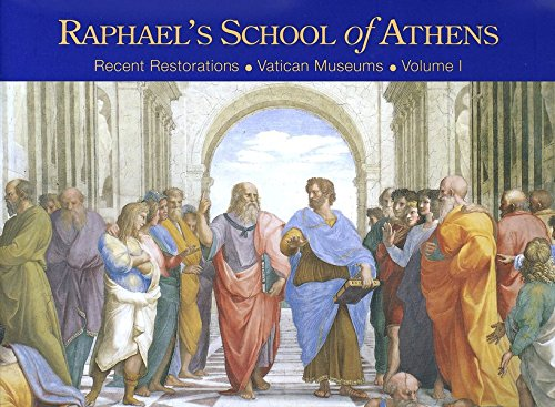 Download Raphael's School of Athens (Recent Restorations of the Vatcan Museums) 3795421918