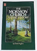 Mormon Church: A Basic History