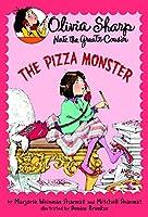 The Pizza Monster (Olivia Sharp: Agent for Secrets)
