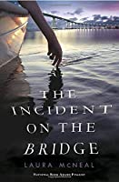 The Incident on the Bridge【洋書】 [並行輸入品]