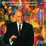 ショスタコーヴィチ:交響曲第1番/ストラヴィンスキー:バレエ「春の祭典」