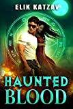 Haunted Blood: A Paranormal Mystery Thriller (Crimes of Spirit) (English Edition)