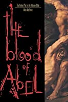 The Blood of Abel: The Violent Plot in the Hebrew Bible