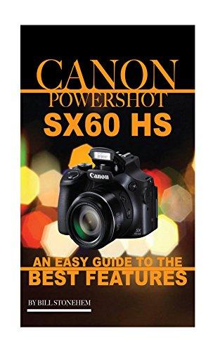Canon Powershot SX60 HS: An Ea...