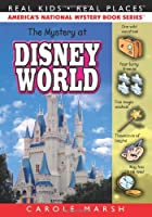 The Mystery at Walt Disney World (Real Kids Real Places)