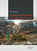 Proceedings of the First Southern African Geotechnical Conference