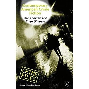 Contemporary American Crime Fiction (Crime Files)
