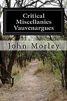 Critical Miscellanies Vauvenargues