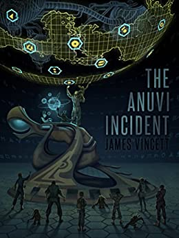 The Anuvi Incident by [Vincett, James]