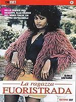 La Ragazza Fuoristrada [Italian Edition]