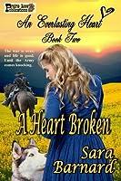 A Heart Broken (An Everlasting Heart)