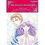 The Doctor's Secret Child: Harlequin Comics