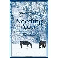 Needing You (Montana Weddings)