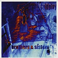Brothers & Sisters by COLDPLAY (2003-11-18)