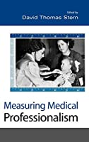 Measuring Medical Professionalism