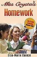 Miss Crystal's Homework