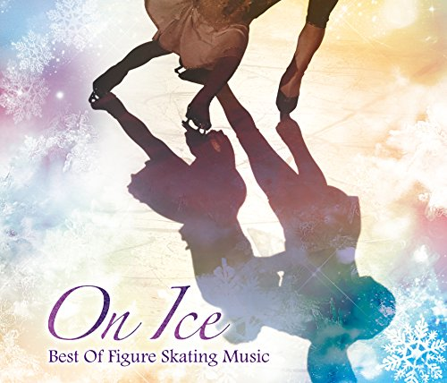On Ice~Best Of Figure Skating Music~
