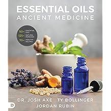 Essential Oils: Ancient Medicine for a Modern World