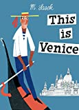 This Is Venice (This Is...travel) 画像