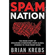 Spam Nation: The Inside Story of Organised Cybercrime - from Global Experience to Your Front Door