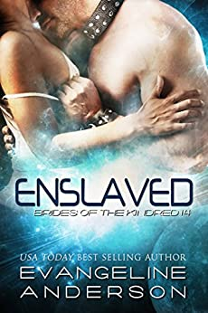 Enslaved: (Alien Scifi I/R Romance) (Brides of the Kindred Book 14) by [Anderson, Evangeline]