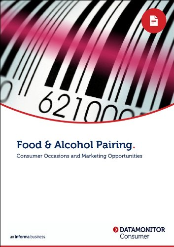 Food & Alcohol Pairing: Consumer Occasions and Marketing Opportunities (English Edition)