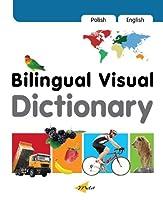 Bilingual Visual Dictionary: Polish-english (Milet Bilingual Visual Dictionary)
