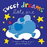 Sweet Dreams Little One: A Bedtime Lullaby For You (elephant books, goodnight picture books for toddlers and kids) (Welcome L
