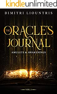 The Oracle's Journal: Vol. 1: Amulets and Awakenings (Of Gods and Guardians) (English Edition)