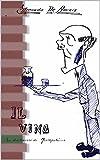 Il Vino: [Illustrato] (Italian Edition)