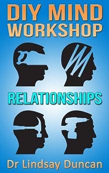 Relationships (DIY Mind Workshop) by [Duncan, Lindsay]