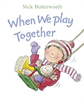 When We Play Together (Collins Baby and Toddler)