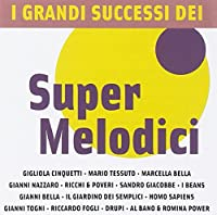 I Grandi Successi Del Super Melodici