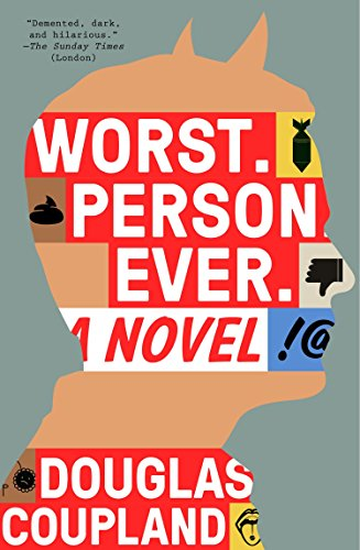 Download Worst. Person. Ever.: A Novel 0142181935