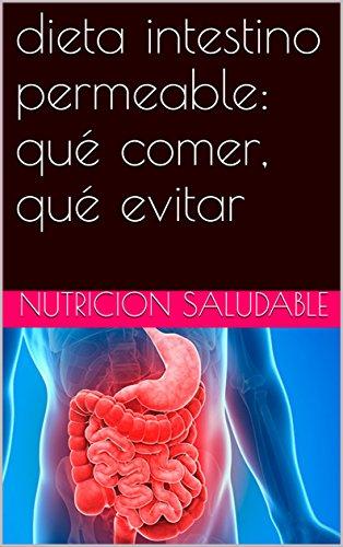 Dieta para un intestino permeable