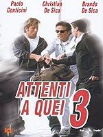 Attenti A Quei 3 [Italian Edition]