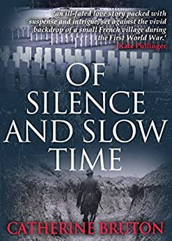 Of Silence and Slow Time by [Bruton, Catherine]