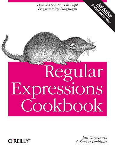 Download Regular Expressions Cookbook: Detailed Solutions in Eight Programming Languages 1449319432