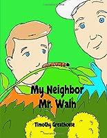 My Neighbor Mr. Wain