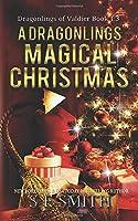 A Dragonling's Magical Christmas: A Dragonlings of Valdier Novella (Dragonlings of Valider)