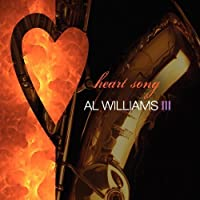 Heart Song by Al Williams (2008-09-02)