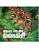 Our World Readers: Where Are the Animals?: British English (Our World Readers (British English))