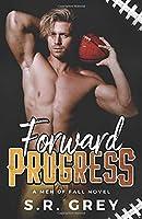 Forward Progress (Men of Fall)