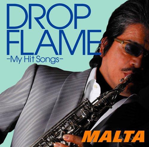DROPFLAME-My Hit Songs-