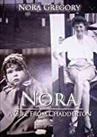 Nora: A Girl From Chadderton