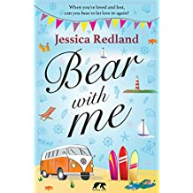 Bear With Me: When you've loved and lost, can you bear to let love in again?