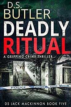 Deadly Ritual (DS Jack Mackinnon Crime Series Book 5) by [Butler, D. S.]