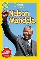 National Geographic Readers: Nelson Mandela (Readers Bios) by Barbara Kramer(2014-08-05)