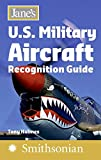 Jane's U.S. Military Aircraft Recognition Guide (Jane's Recognition Guides)