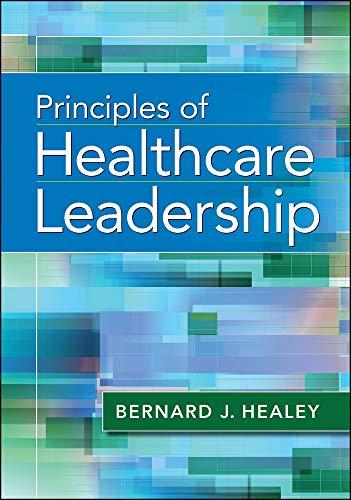 Download Principles of Healthcare Leadership (Aupha/Hap Book) 1567938922